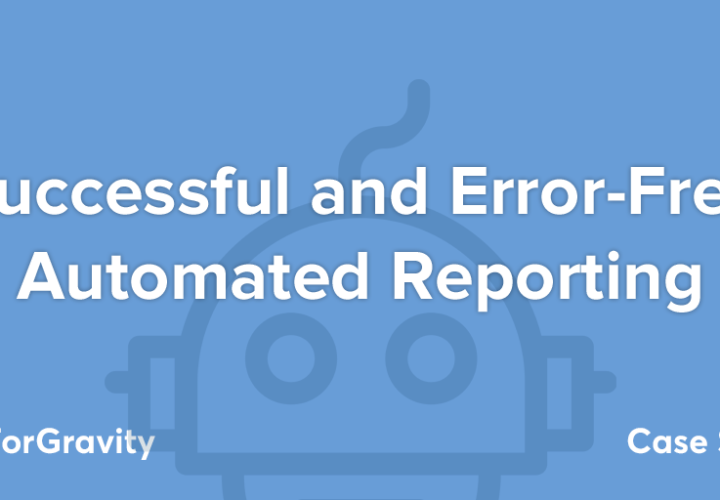 Successful and Error-Free Automated Reporting
